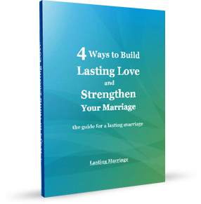 4 Ways to Build Lasting love