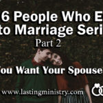 who you want your spouse to be
