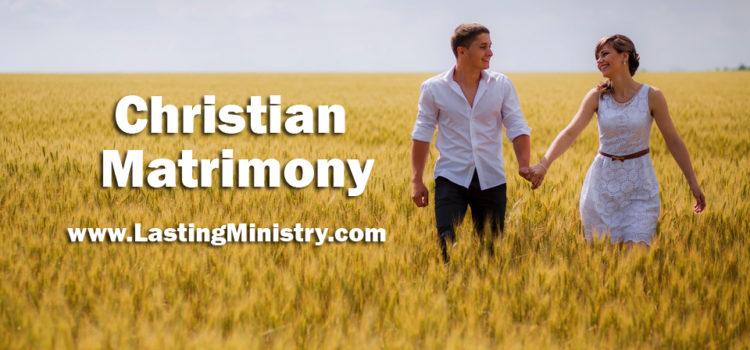 The Foundation for Christian Matrimony